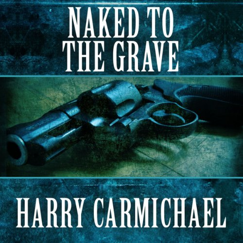 Naked to the Grave audiobook cover art