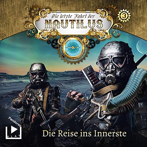 Die Reise ins Innerste: Die letzte Fahrt der Nautilus 3