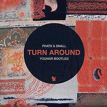 Turn Around (Youngr Bootleg)