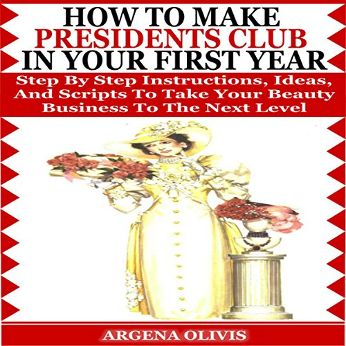 How to Make Presidents Club in Your First Year audiobook cover art