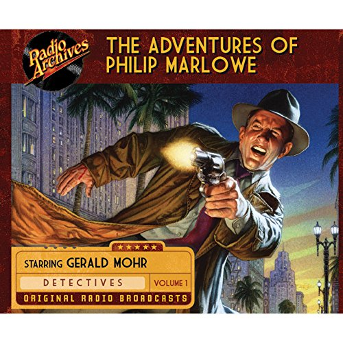 The Adventures of Philip Marlowe, Volume 1 audiobook cover art