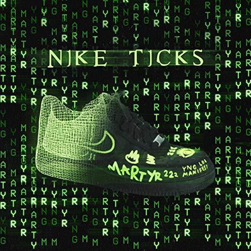 Nike Ticks [Explicit]