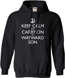 Adult and Youth Keep Calm and Carry On My Wayward Son Sweatshirt Hoodie