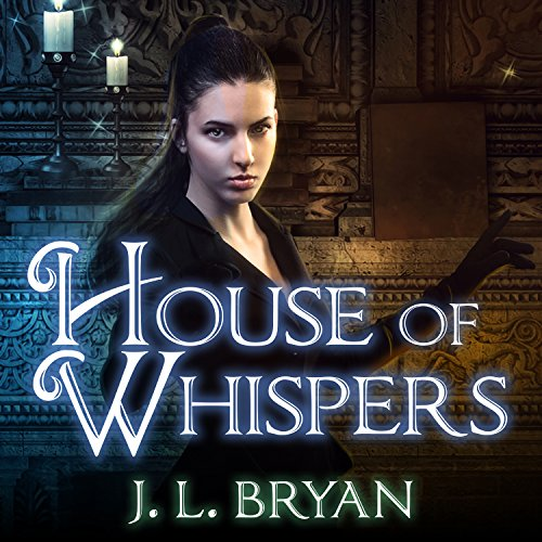 House of Whispers: Ellie Jordan, Ghost Trapper Series #5