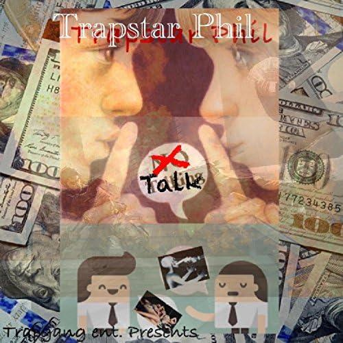 Trapstar Phil