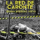La Red de Caronte - dramatizado