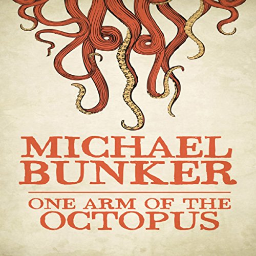 One Arm of the Octopus audiobook cover art