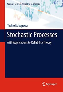 Stochastic Processes: with Applications to Reliability Theory