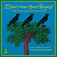 There Were Three Ravens by The Consort Of Musicke