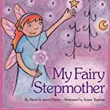 My Fairy Stepmother book cover - a great stepmom gift