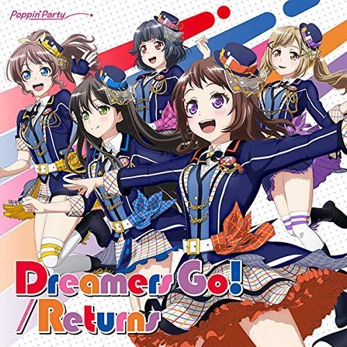 【メーカー特典あり】Dreamers Go!/Returns[Blu-ray付生産限定盤](全巻購入特典:キャラサイン入り描き下ろ...