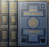Mackey's Revised Encyclopedia of Freemasonry Volumes 1and 2