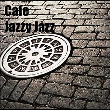Cafe Jazzy Jazz
