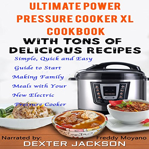 The Ultimate Power Pressure Cooker XL Cookbook with Tons of Delicious Recipes audiobook cover art