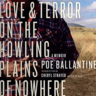 Love and Terror on the Howling Plains of Nowhere: A Memoir cover art