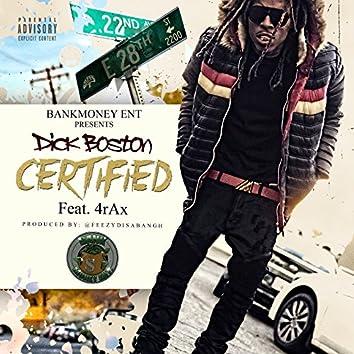 Bankmoney Ent. Presents Certified