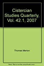 Cistercian Studies Quarterly, Vol. 42.1, 2007