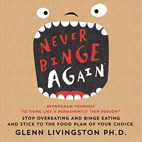 Never Binge Again audiobook cover art