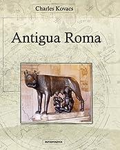 Antigua Roma: Relatos (Spanish Edition)