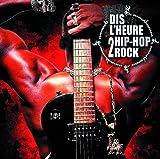Dis L'Heure 2 Hip-Hop Rock