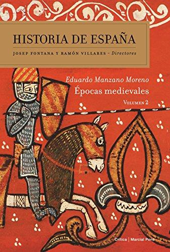 Épocas medievales: Historia de españa Vol. 2