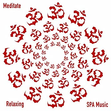 Meditate Relaxing Spa Music