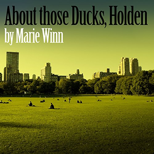 About Those Ducks, Holden audiobook cover art