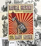 Radical brewing: receitas, contos e ideias transformadoras em um copo de cerveja