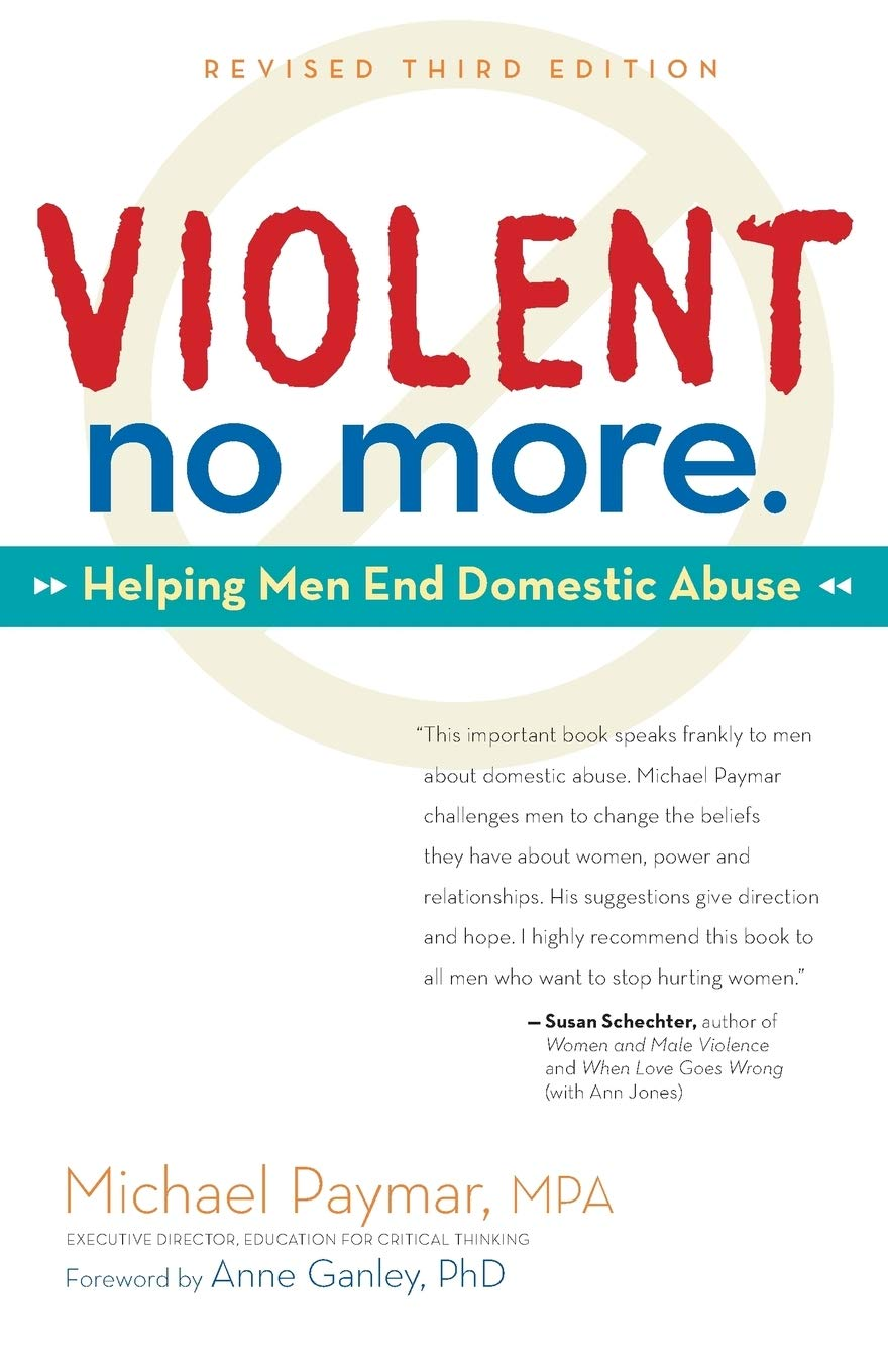 Image OfViolent No More: Helping Men End Domestic Abuse, Third Ed.