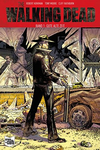 The Walking Dead Softcover 1: Gute alte Zeit