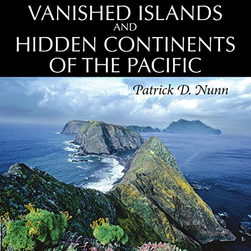Vanished Islands and Hidden Continents of the Pacific audiobook cover art