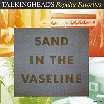 Popular Favorites 1976 - 1992 / Sand in the Vaseline