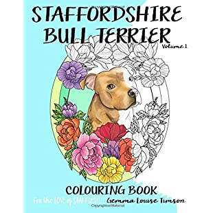 Staffordshire Bull Terrier colouring book. For the love of Staffies!! Volume 1:Animalnews
