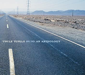 Uncle Tupelo 89/93: An Anthology