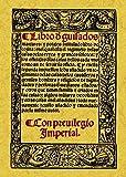 Libro de Guisados, Manjares y Potajes, Intitulado Libro de Cozina