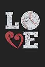 Love: 120 Blank Lined Page Softcover Notes Journal | College Ruled Composition Notebook | 6x9 Blank Line | Baseball Player Gifts | Baseball Coach Gifts | Gifts For Baseball Lovers