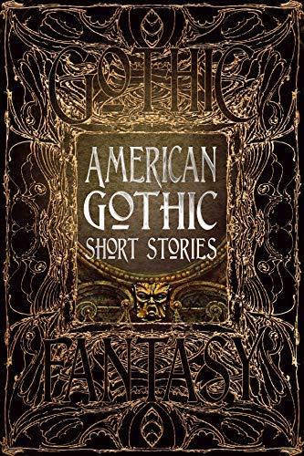 American Gothic Short Stories (Gothic Fantasy) (English Edition)