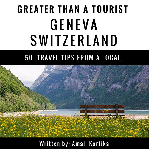 Greater Than a Tourist: Geneva, Switzerland audiobook cover art