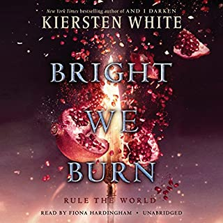 Bright We Burn     And I Darken Series, Book 3              De :                                                                                                                                 Kiersten White                               Lu par :                                                                                                                                 Fiona Hardingham                      Durée : 11 h et 19 min     1 notation     Global 5,0