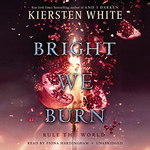 Bright We Burn audiobook cover art