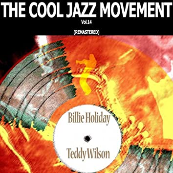 The Cool Jazz Movement, Vol. 14 (Remastered)