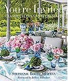You're Invited: Classic, Elegant Entertaining