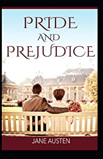 Pride and Prejudice Jane Austen: (classics illustrated edition)