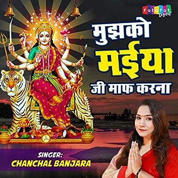 Mujhko Maiya Ji Maaf Karna (Hindi)