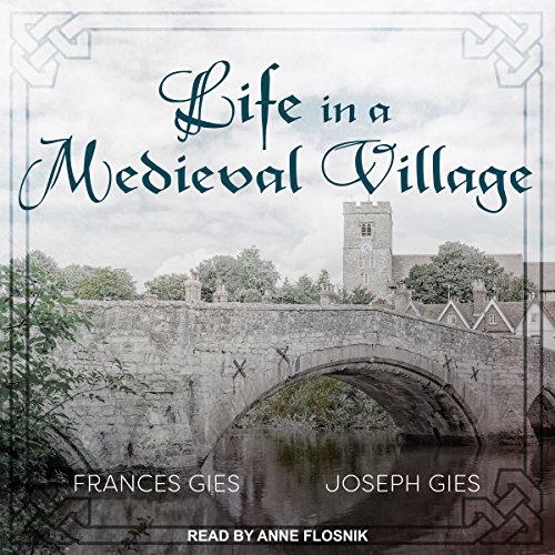 Life in a Medieval Village audiobook cover art