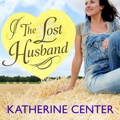 The Lost Husband Audiobook By Katherine Center cover art