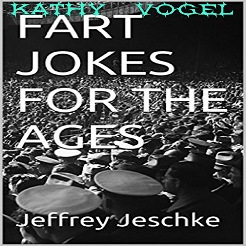 Fart Jokes for the Ages audiobook cover art