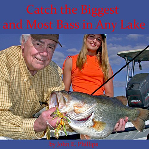 Catch the Biggest and Most Bass in Any Lake  By  cover art