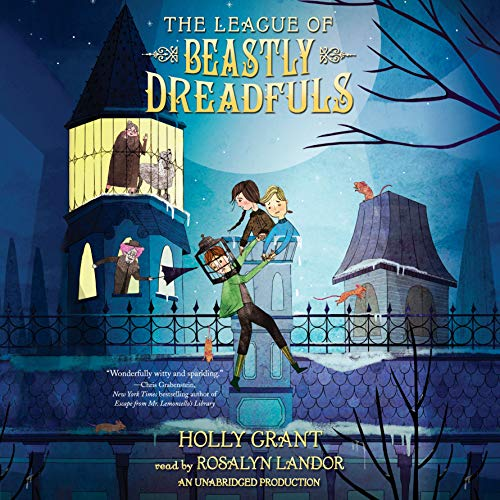 The League of Beastly Dreadfuls, Book 1 audiobook cover art