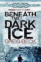 Beneath the Dark Ice (Alex Hunter)